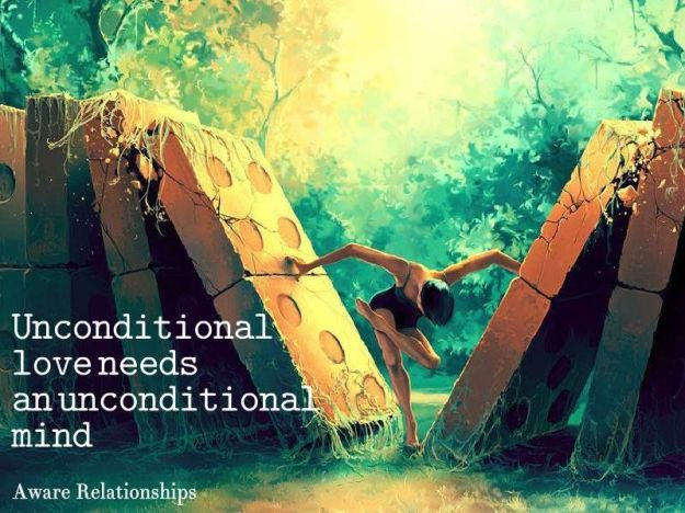 208392-Unconditional-Love-Needs-An-Unconditional-Mind