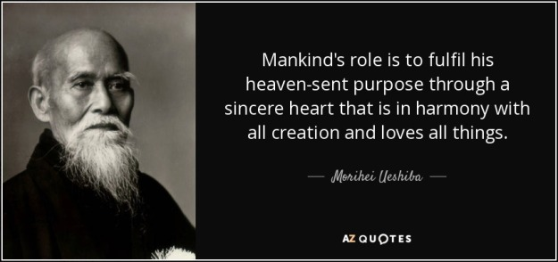 quote-mankind-s-role-is-to-fulfil-his-heaven-sent-purpose-through-a-sincere-heart-that-is-morihei-ueshiba-29-97-42