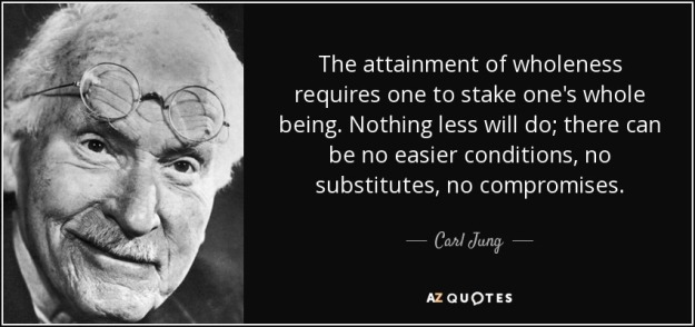quote-the-attainment-of-wholeness-requires-one-to-stake-one-s-whole-being-nothing-less-will-carl-jung-58-94-92