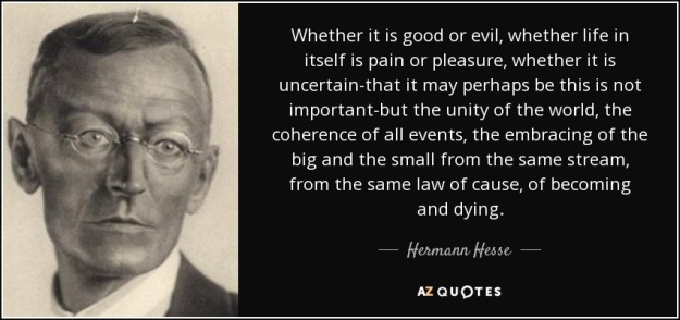 quote-whether-it-is-good-or-evil-whether-life-in-itself-is-pain-or-pleasure-whether-it-is-hermann-hesse-39-58-36