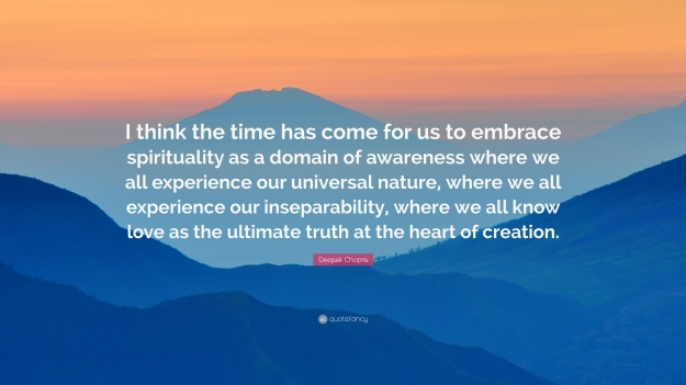156081-Deepak-Chopra-Quote-I-think-the-time-has-come-for-us-to-embrace