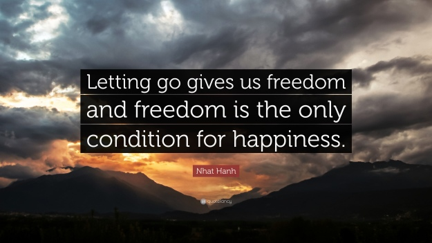 68232-Nhat-Hanh-Quote-Letting-go-gives-us-freedom-and-freedom-is-the