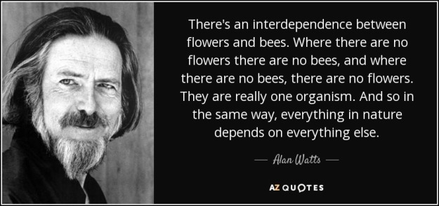 quote-there-s-an-interdependence-between-flowers-and-bees-where-there-are-no-flowers-there-alan-watts-84-93-81
