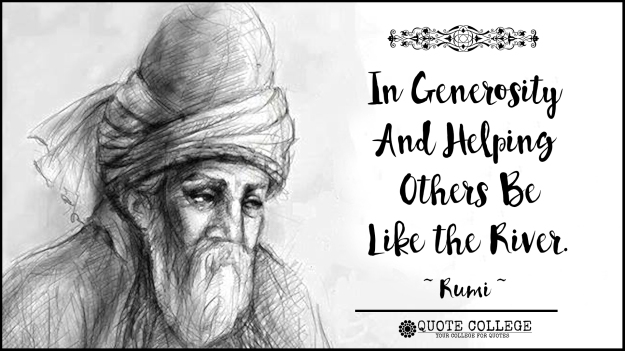 In-Generosity-And-Helping-Others-Be-Like-The-River-Rumi.jpg