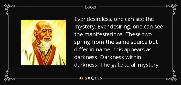 quote-ever-desireless-one-can-see-the-mystery-ever-desiring-one-can-see-the-manifestations-laozi-83-73-06