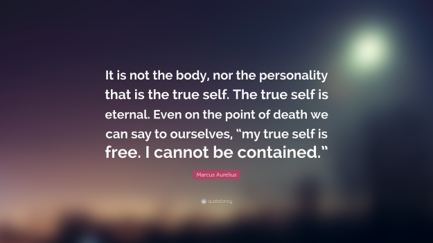 103851-Marcus-Aurelius-Quote-It-is-not-the-body-nor-the-personality-that
