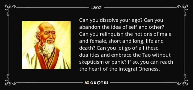 quote-can-you-dissolve-your-ego-can-you-abandon-the-idea-of-self-and-other-can-you-relinquish-laozi-66-60-18
