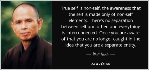 quote-true-self-is-non-self-the-awareness-that-the-self-is-made-only-of-non-self-elements-nhat-hanh-12-31-10