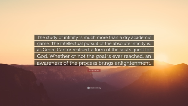 1078417-Rudy-Rucker-Quote-The-study-of-infinity-is-much-more-than-a-dry