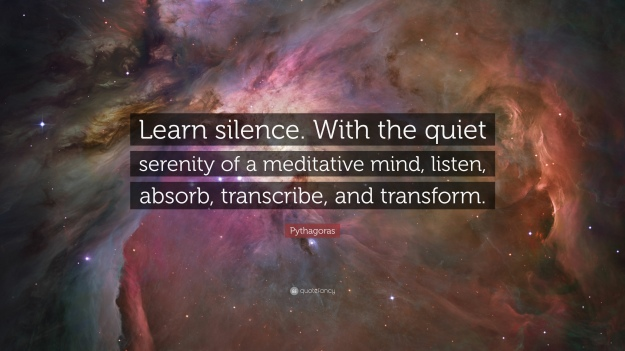 722117-Pythagoras-Quote-Learn-silence-With-the-quiet-serenity-of-a.jpg