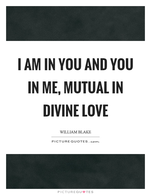 i-am-in-you-and-you-in-me-mutual-in-divine-love-quote-1