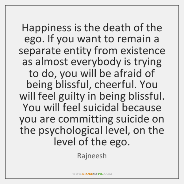 rajneesh-happiness-is-the-death-of-the-ego-quote-on-storemypic-568b9