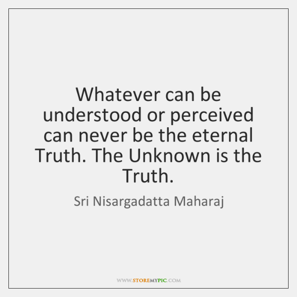 sri-nisargadatta-maharaj-whatever-can-be-understood-or-perceived-can-quote-on-storemypic-6888a