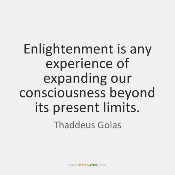 thaddeus-golas-enlightenment-is-any-experience-of-expanding-our-quote-at-storemypic-94fac.png