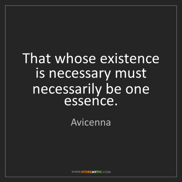 existence-necessary-necessarily-essence-quote-on-storemypic-1f537.png