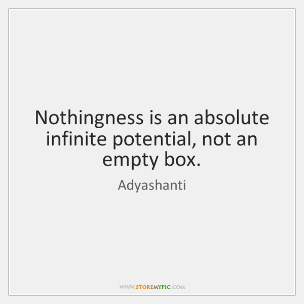 adyashanti-nothingness-is-an-absolute-infinite-potential-not-quote-on-storemypic-e1068