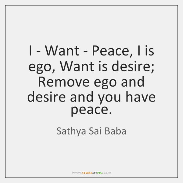 sathya-sai-baba-i-want-peace-i-is-quote-on-storemypic-31507.png