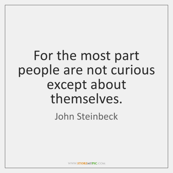 john-steinbeck-for-the-most-part-people-are-not-quote-on-storemypic-88421
