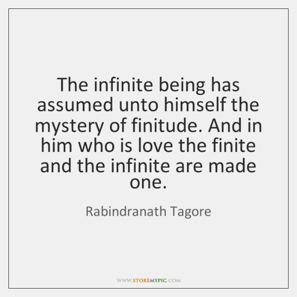 rabindranath-tagore-the-infinite-being-has-assumed-unto-himself-quote-on-storemypic-5d45e
