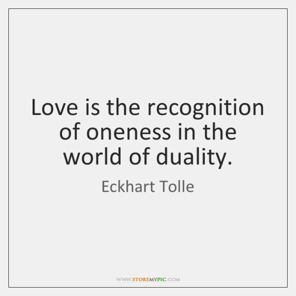 eckhart-tolle-love-is-the-recognition-of-oneness-in-quote-on-storemypic-cbc04